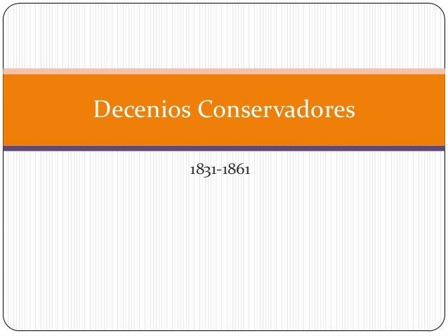 Decenios Conservadores 1831-1861