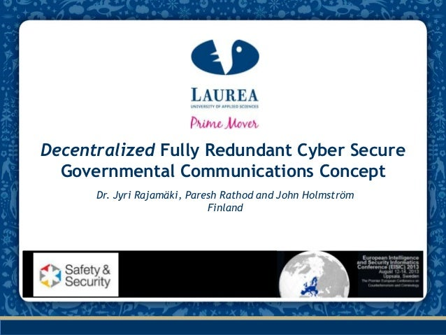 Decentralized fully redundant cyber secure governmental communications concept