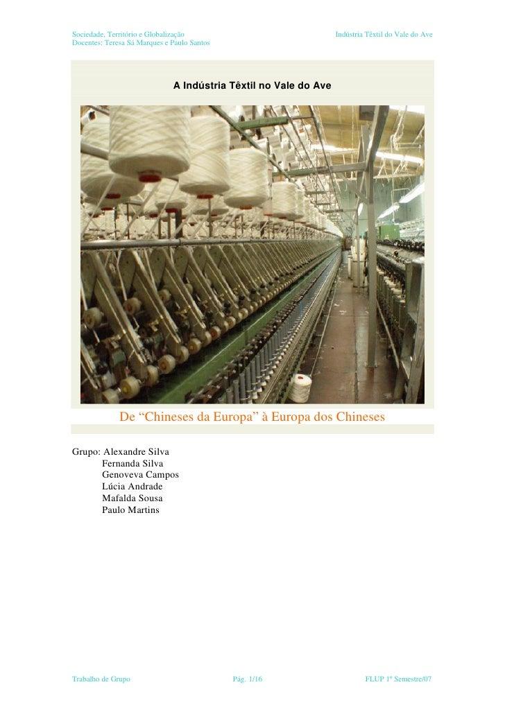 Sociedade, Território e Globalização                              Indústria Têxtil do Vale do AveDocentes: Teresa Sá Marqu...
