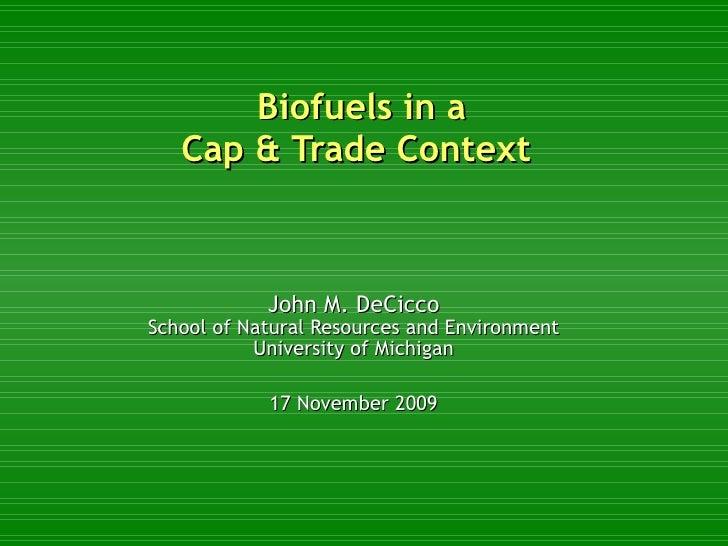 Biofuels in a Cap & Trade Context