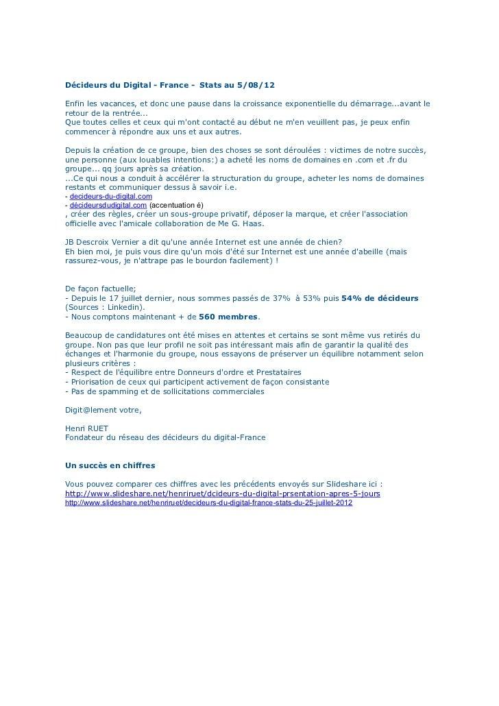 Décideurs du Digital - France - Stats au 5/08/12Enfin les vacances, et donc une pause dans la croissance exponentielle du ...