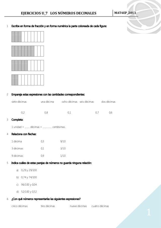 EJERCICIOS U_7 LOS NÚMEROS DECIMALES                                                  MAT4EP_20131   Escribe en forma de f...
