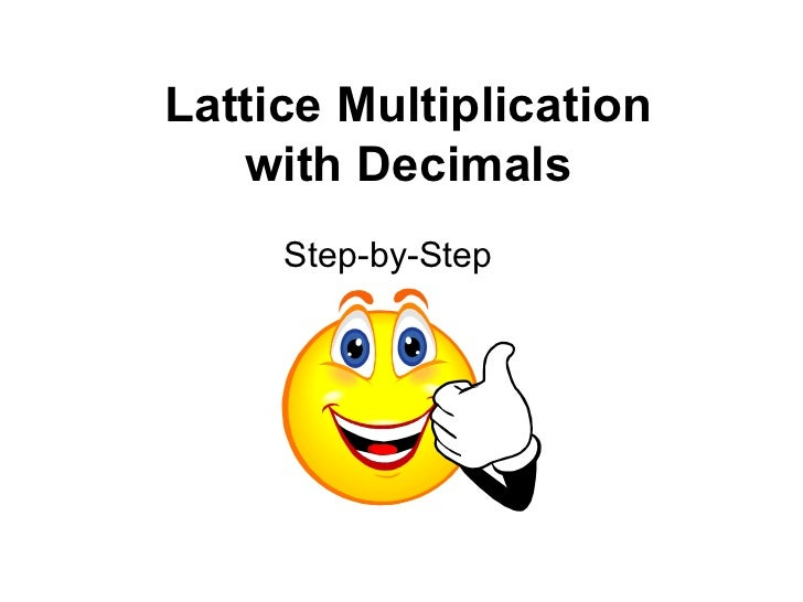 Lattice Multiplication with Decimals Step-by-Step