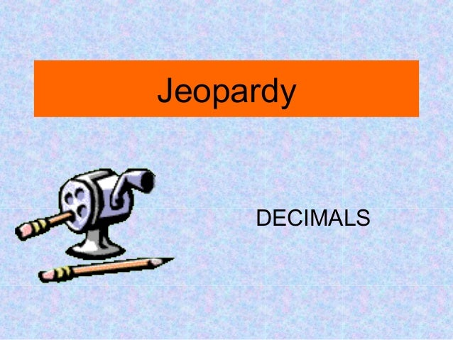 Decimals Jeopardy (4th And 5th Grade)