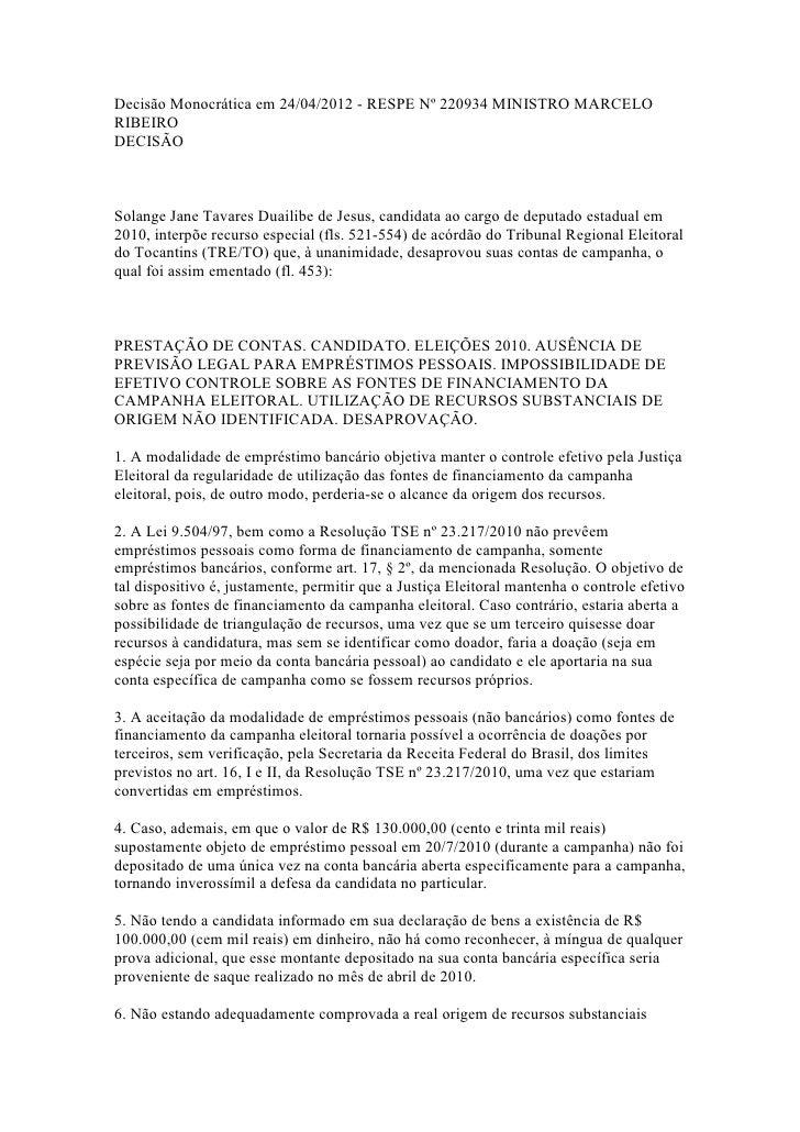 Decisão Monocrática em 24/04/2012 - RESPE Nº 220934 MINISTRO MARCELORIBEIRODECISÃOSolange Jane Tavares Duailibe de Jesus, ...