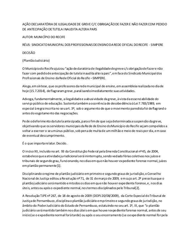 AÇÃODECLARATÓRIA DE ILEGALIDADEDE GREVE C/C OBRIGAÇÃODE FAZERE NÃOFAZERCOM PEDIDO DE ANTECIPAÇÃODETUTELA INAUDITA ALTERA P...