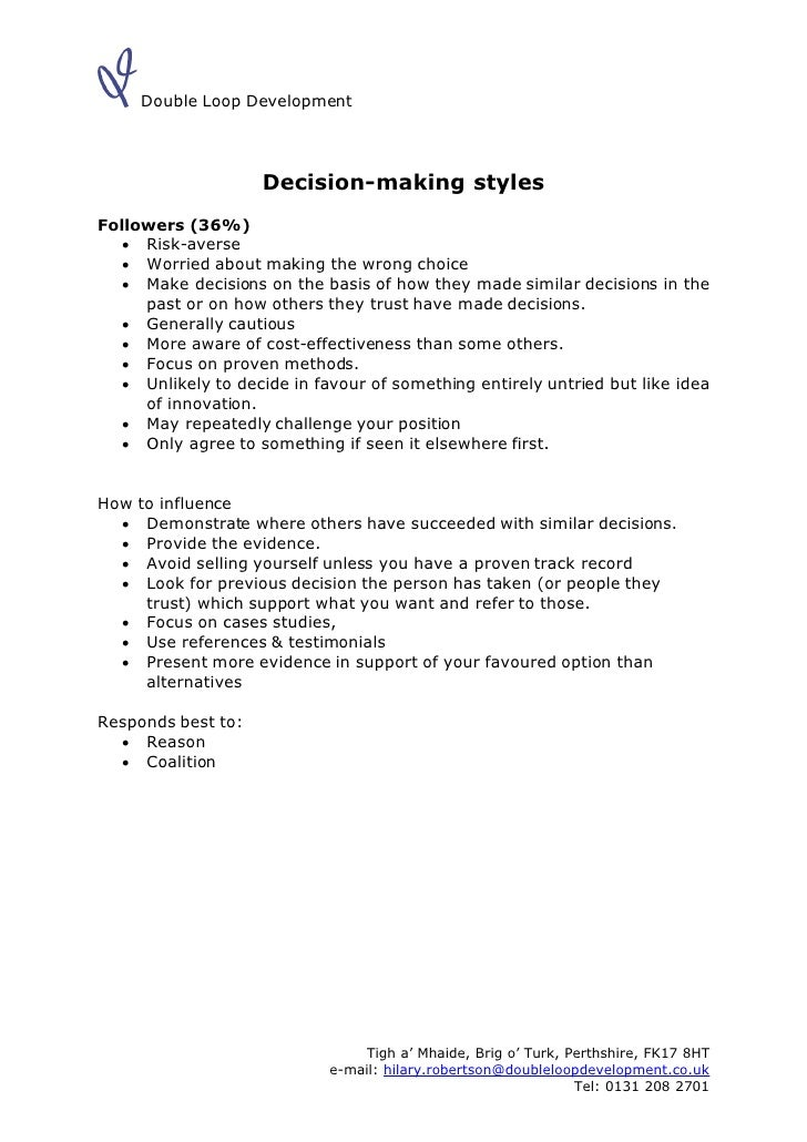 Double Loop Development                         Decision-making styles Followers (36%)     Risk-averse     Worried about...