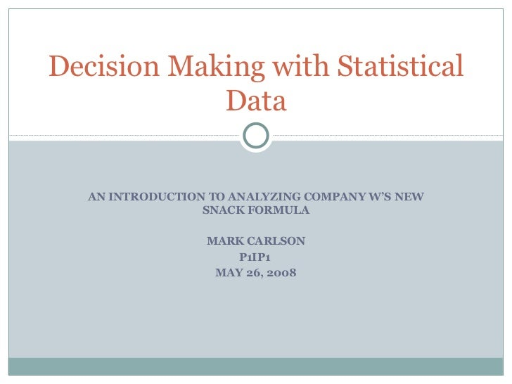 Decision Making With Statistical Data (downloadable)