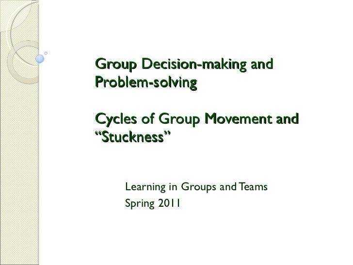 Decision making and problem solving adlt 612 spring 2011