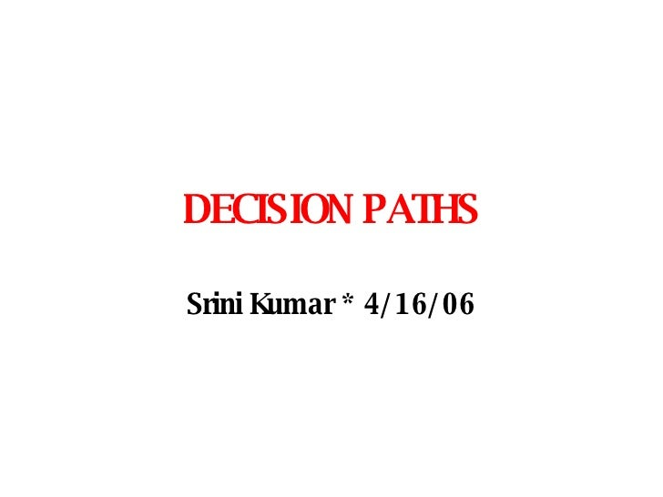 Decision Paths