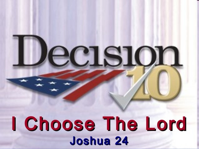 Decision 2010: I Choose The Lord
