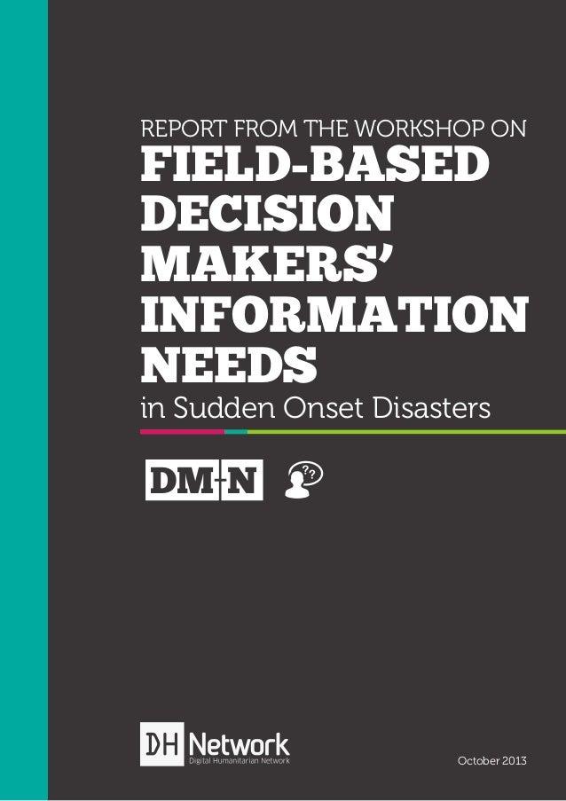 Decision Makers Needs Workshop Report