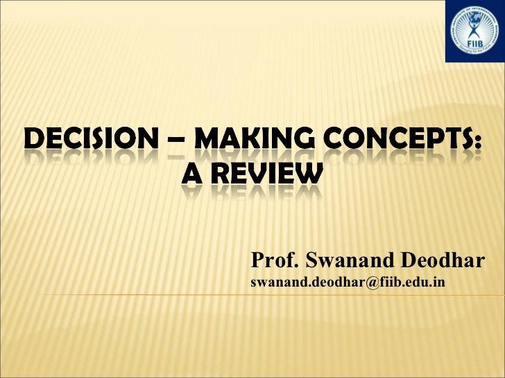 Prof. Swanand Deodhar [email_address]
