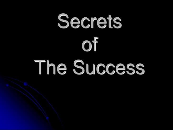 Secrets     ofThe Success