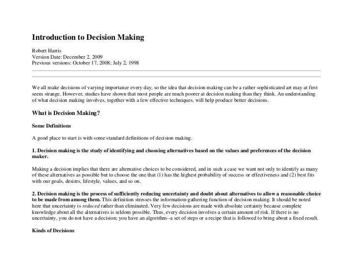 Introduction to Decision MakingRobert HarrisVersion Date: December 2, 2009Previous versions: October 17, 2008; July 2, 199...