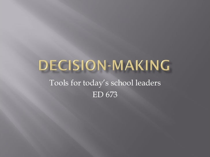 Tools for today's school leaders ED 673