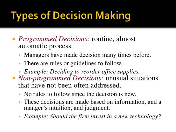standard models of decision making In psychology, decision-making (also spelled decision making and decisionmaking) is regarded as the cognitive process resulting in the selection of a belief or a course of action among several alternative possibilities.