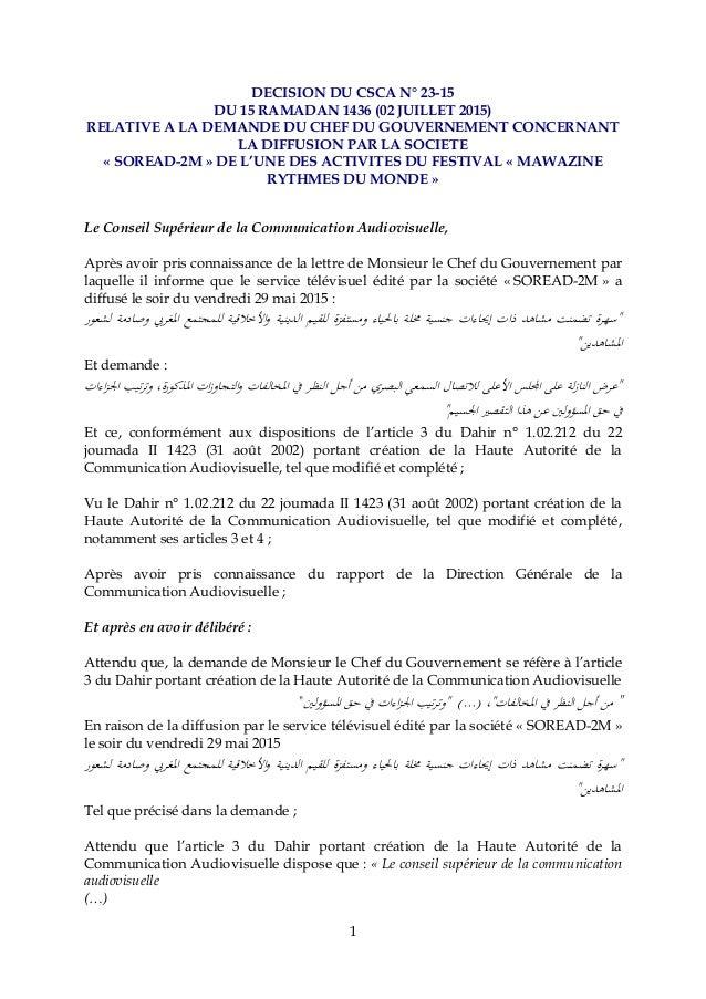 1 DECISION DU CSCA N° 23-15 DU 15 RAMADAN 1436 (02 JUILLET 2015) RELATIVE A LA DEMANDE DU CHEF DU GOUVERNEMENT CONCERNANT ...