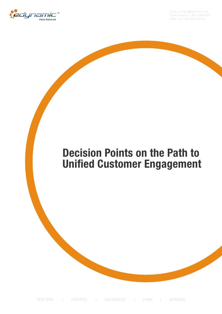 Decision points on the path to unified customer engagement