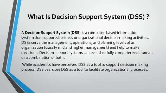 dss system essay  · mis vs dss mis and dss are two abbreviations that are often heard in the field of business management they differ in a few aspects it is important to.