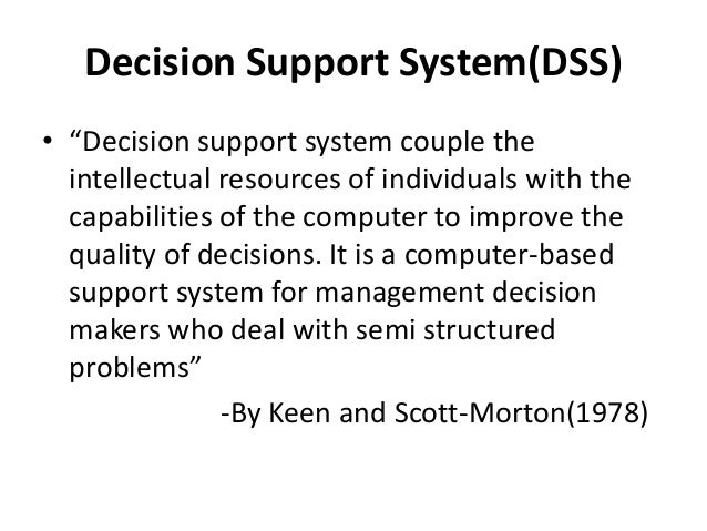 decision support system term paper Theory of change (toc) in conjunction with dss development to support both   term outcomes, and helps align dss outputs with these larger goals  papers  to support devlopment of theories of change based on practice in the field.