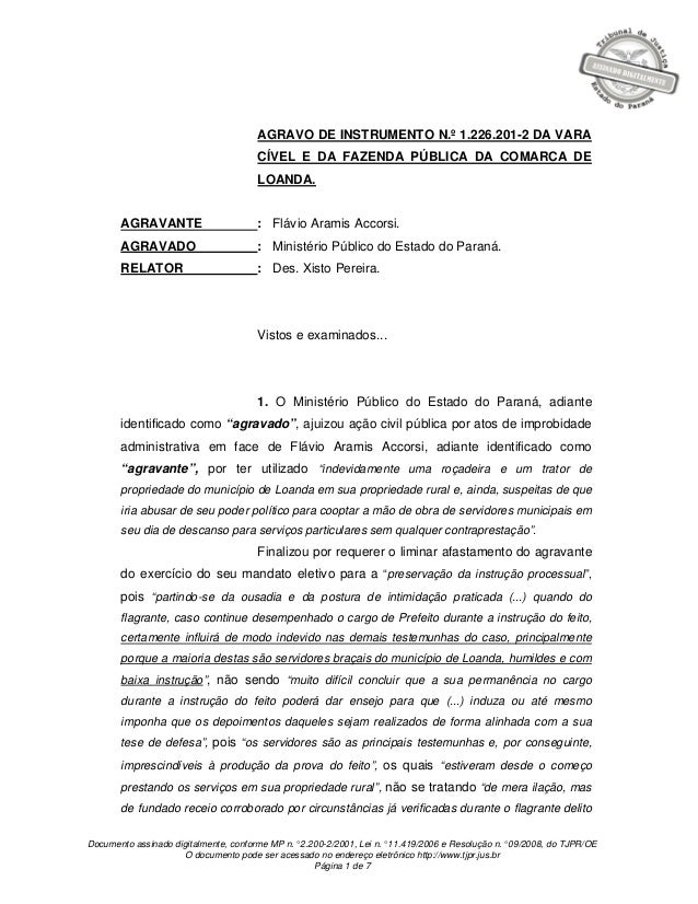 Documento assinado digitalmente, conforme MP n.° 2.200-2/2001, Lei n.° 11.419/2006 e Resolução n.° 09/2008, do TJPR/OE O d...