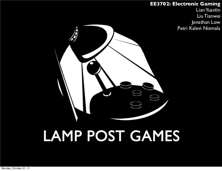 EE3702: Electronic Gaming                                            Lian Yuanlin                                         ...