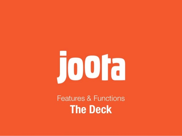 Features & Functions   The Deck