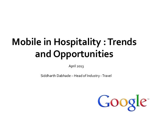 Google: Mobile in hospitality - Trends and opportuinities
