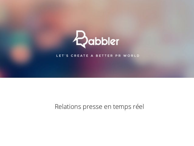 Relations presse en temps réel