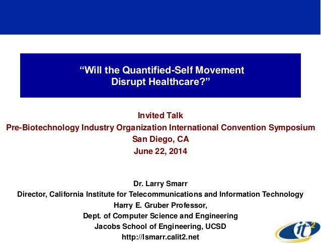 Will the Quantified-Self Movement Disrupt Healthcare