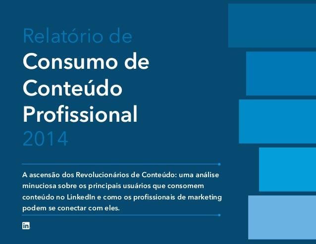 Relatório de Consumo de Conteúdo Profissional 2014