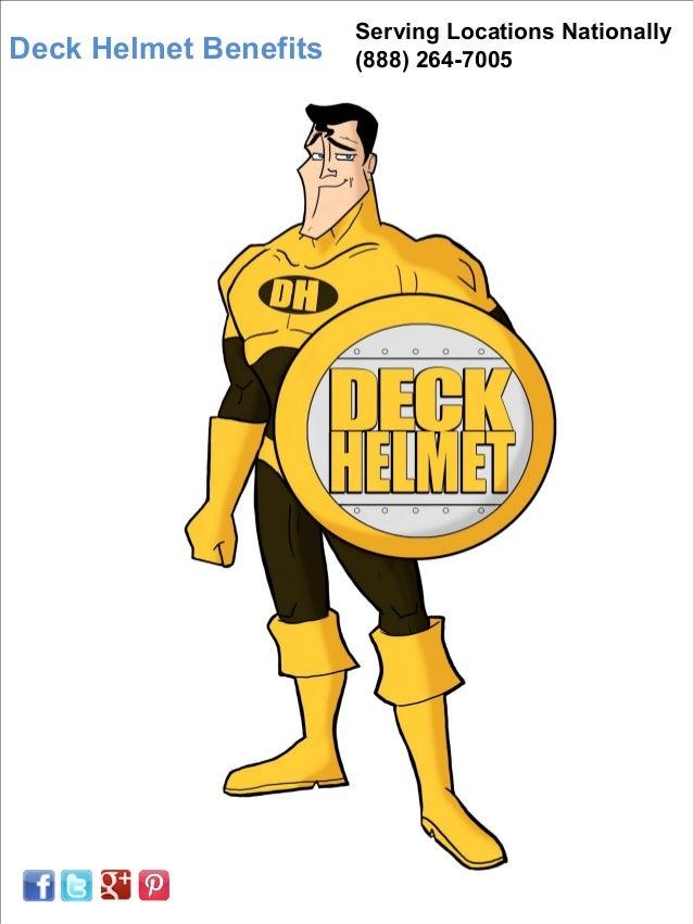 Deck Helmet Benefits