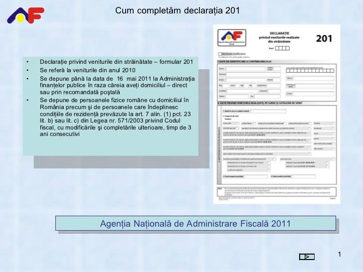 prezentare ANAF Declaratia 201 2011