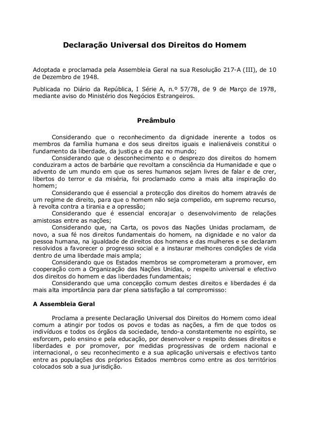 Declaração Universal dos Direitos do HomemAdoptada e proclamada pela Assembleia Geral na sua Resolução 217-A (III), de 10d...