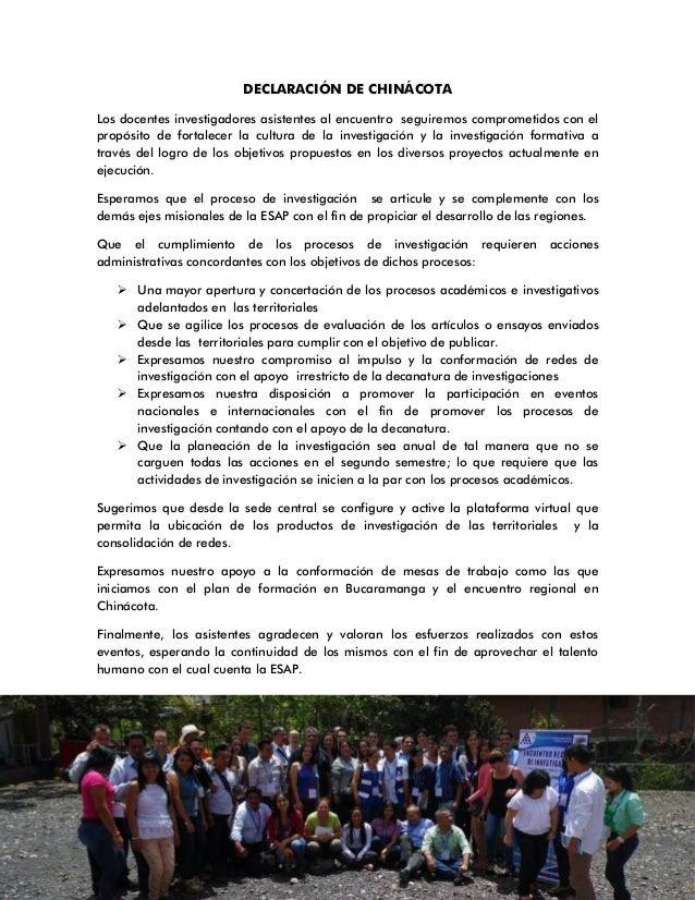 DECLARACIÓN DE CHINÁCOTA Los docentes investigadores asistentes al encuentro seguiremos comprometidos con el propósito de ...