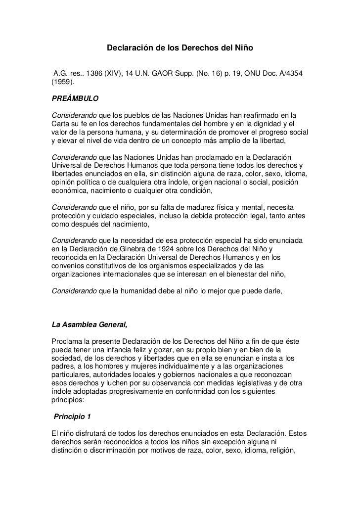 Declaración de los Derechos del Niño A.G. res.. 1386 (XIV), 14 U.N. GAOR Supp. (No. 16) p. 19, ONU Doc. A/4354(1959).PREÁM...