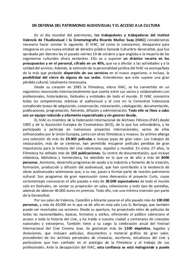 EN DEFENSA DEL PATRIMONIO AUDIOVISUAL Y EL ACCESO A LA CULTURA        En el día mundial del patrimonio, los trabajadores y...
