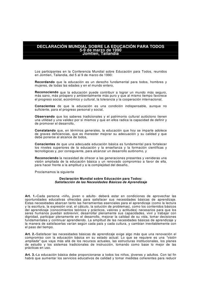 DECLARACIÓN MUNDIAL SOBRE LA EDUCACIÓN PARA TODOS                        5-9 de marzo de 1990                         Jomt...