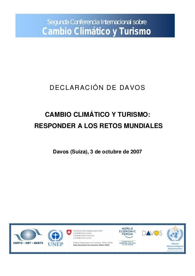 Segunda Conferencia Internacional sobre Cambio Climático y Turismo DECLARACIÓN DE DAVOS CAMBIO CLIMÁTICO Y TURISMO: RESPON...