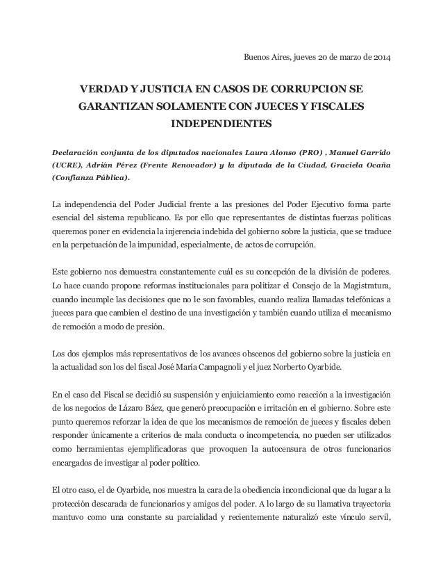 Buenos Aires, jueves 20 de marzo de 2014    VERDAD Y JUSTICIA EN CASOS DE CORRUPCION SE  GARANTIZAN SOLA...