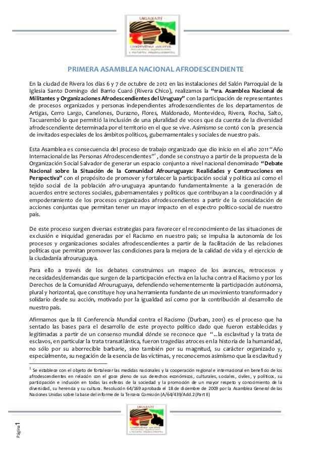 PRIMERA ASAMBLEA NACIONAL AFRODESCENDIENTE         En la ciudad de Rivera los días 6 y 7 de octubre de 2012 en las instala...