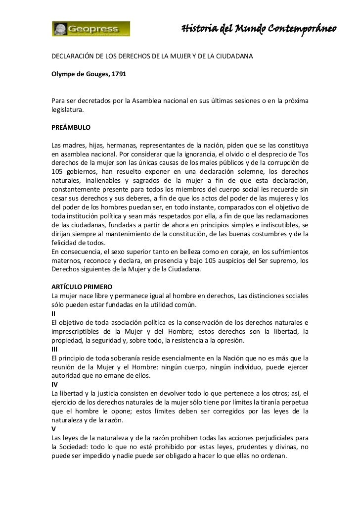 Historia del Mundo ContemporáneoDECLARACIÓN DE LOS DERECHOS DE LA MUJER Y DE LA CIUDADANAOlympe de Gouges, 1791Para ser de...