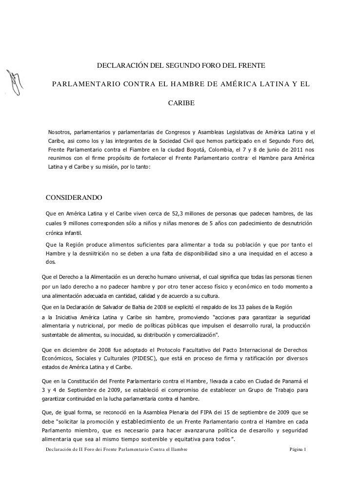 DECLARACIÓN DEL SEGUNDO FORO DEL FRENTE    PARLAMENT ARIO CONTRA EL HAMBRE DE AMÉ RICA LATINA Y EL                        ...