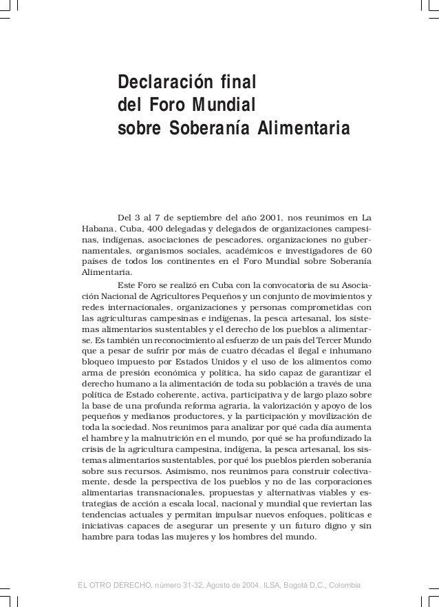 Declaración final del Foro Mundial sobre Soberanía Alimentaria Del 3 al 7 de septiembre del año 2001, nos reunimos en La H...