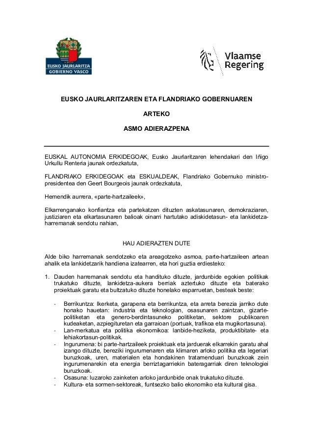 EUSKO JAURLARITZAREN ETA FLANDRIAKO GOBERNUAREN ARTEKO ASMO ADIERAZPENA EUSKAL AUTONOMIA ERKIDEGOAK, Eusko Jaurlaritzaren ...
