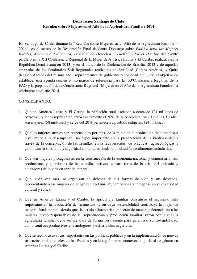1 Declaración Santiago de Chile Reunión sobre Mujeres en el Año de la Agricultura Familiar 2014 En Santiago de Chile, dura...