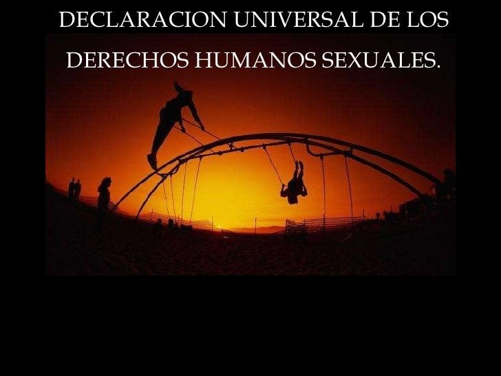 DECLARACION UNIVERSAL DE LOS  DERECHOS HUMANOS SEXUALES.