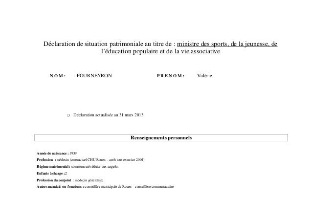 Déclaration de situation patrimoniale au titre de : ministre des sports, de la jeunesse, de                          l'édu...