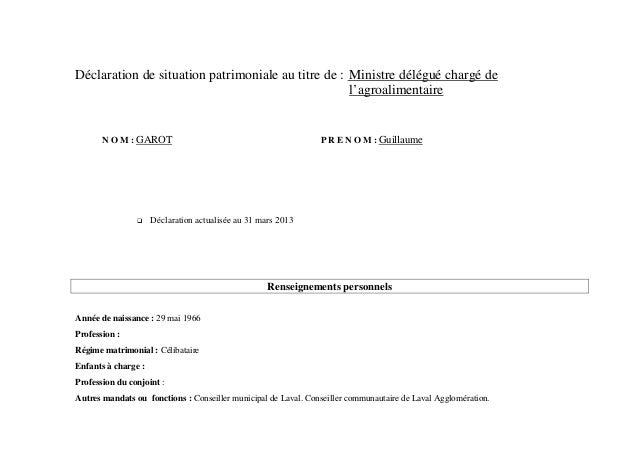 Déclaration de situation patrimoniale au titre de : Ministre délégué chargé de                                            ...